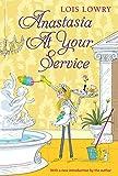 Anastasia at Your Service (An Anastasia Krupnik story)