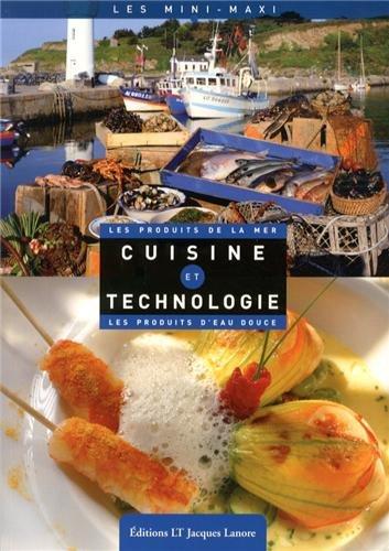 Cuisine et technologie les produits de la mer les for Technologie cuisine