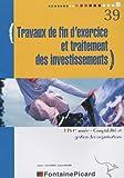 echange, troc Pierre Gomes - Travaux de fin d'exercice et traitement des investissements BTS 1e année Comptabilité et gestion des organisations
