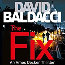 The Fix: Amos Decker, Book 3 Audiobook by David Baldacci Narrated by To Be Announced