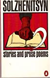 Aleksandr Solzhenitsyn Stories and Prose Poems