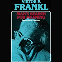 Man's Search for Meaning (       UNABRIDGED) by Viktor E. Frankl Narrated by Simon Vance