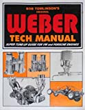 The Weber Tech Manual: Super Tune-up Guide for VW and Porsche Engines