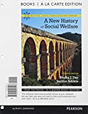 img - for New History of Social Welfare, A, Books a la Carte Edition (7th Edition) (Connecting Core Competencies) book / textbook / text book