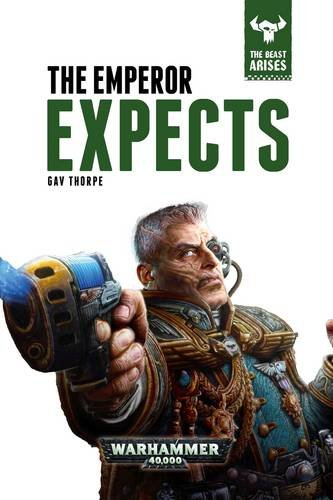 The Emperor Expects: The Beast Arises Book 3 (Beast Arises 3)