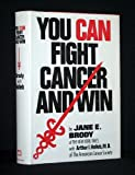 img - for You Can Fight Cancer and Win book / textbook / text book
