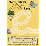 Marti Follows the Road to Egyptby Michele Carter-Buxton