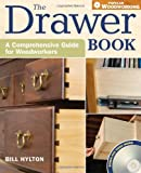 img - for The Drawer Book: A Comprehensive Guide For Woodworkers (Popular Woodworking) book / textbook / text book