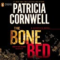 The Bone Bed: Scarpetta, Book 20 (       UNABRIDGED) by Patricia Cornwell Narrated by Kate Reading
