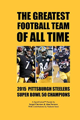 the-greatest-football-team-of-all-time-2015-pittsburgh-steelers-super-bowl-50-champions