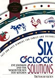 img - for Six O'Clock Solutions by Eve Johnson (2000-11-02) book / textbook / text book