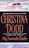 My Favorite Bride (Governess Brides, Book 6) (0060092645) by Dodd, Christina