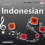 Rhythms Easy Indonesian |  EuroTalk Ltd