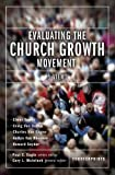 Evaluating the Church Growth Movement: 5 Views (Counterpoints: Church Life) (0310241103) by Gary McIntosh