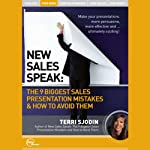 New Sales Speak: The 9 Biggest Sales Presentation Mistakes & How to Avoid Them (Live) | Terri Sjodin