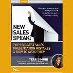 New Sales Speak: The 9 Biggest Sales Presentation Mistakes & How to Avoid Them (Live) | Terri Sjodin