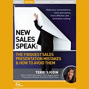 New Sales Speak: The 9 Biggest Sales Presentation Mistakes & How to Avoid Them (Live) | [Terri Sjodin]