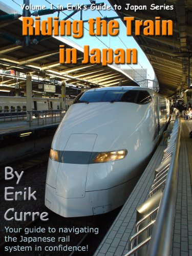 Riding the Train in Japan (Erik's Guide to Japan)