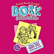 Dork Diaries: Tales from a Not-So-Fabulous Life | Rachel Rene Russell