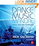 Dance Music Manual, 3rd Edition: Tool...
