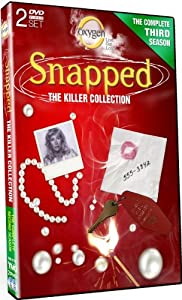 Snapped: The Killer Collection: Season 3 as seen on the Oxygen Channel - 14 Stories