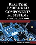 Real-Time Embedded Components and Systems with Linux and RTOS (Engineering)