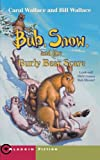 Bub, Snow, and the Burly Bear Scare (Aladdin Fiction)