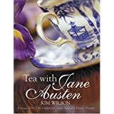 "Tea with Jane Austenvon ""Kim Wilson"""