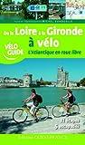 echange, troc Michel Bonduelle - De la Loire à la Gironde à vélo : L'Atlantique en roue libre
