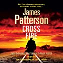 Cross Fire (       UNABRIDGED) by James Patterson Narrated by Andre Braugher, Jay O Sanders