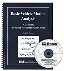 Basic Vehicle Motion Analysis: A Modern Accident Reconstruction Guide