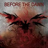 "Rise of the Phoenixvon ""Before the Dawn"""