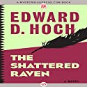 The Shattered Raven Audiobook by Edward D. Hoch Narrated by David Drummond