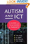 Autism and ICT: A Guide for Teachers...