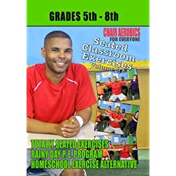Seated Classroom Exercise Volume 2 (Grades 5-8)