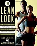 51m6%2BPoDF6L. SL160  The Lean Look: Burn Fat, Tone Muscles, and Transform Your Body in Twelve Weeks Using the Secrets of Professional Athletes