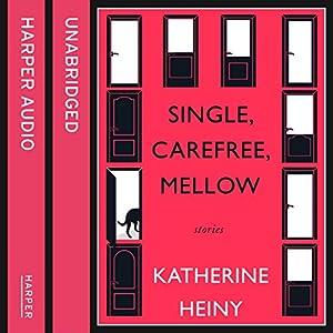 Single, Carefree, Mellow Audiobook