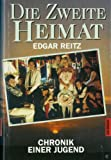 Die zweite Heimat: Chronik einer Jugend in 13 Buchern : Drehbuch (German Edition) (3442304660) by Reitz, Edgar