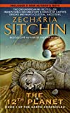 Twelfth Planet: Book I of the Earth Chronicles (The Earth Chronicles) by Zecharia Sitchin