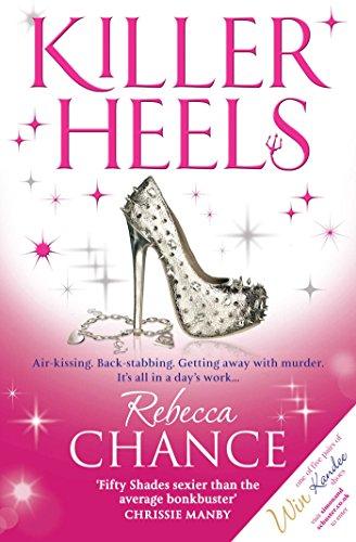 Killer Heels. Rebecca Chance