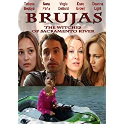 Brujas: The Witches of Sacramento River