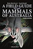 Field Guide to Mammals of Australia