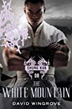The White Mountain (CHUNG KUO SERIES Book 8) (English Edition)