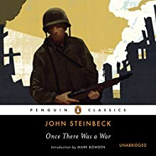 Once There Was a War (       UNABRIDGED) by John Steinbeck, Mark Bowden (editor) Narrated by Lloyd James