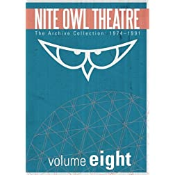 Nite Owl Theatre: The Archive Collection 1974-1991, Vol. 8