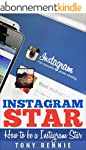 Instagram Star: How To Be a Instagram...