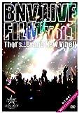 BNV LIVE FILM Vol.1 ~That
