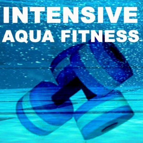 "Intensive Aqua Fitness Workout Mix (Cardio & Aerobic Session) ""Even 32 Counts"""
