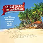 Christmas in the Caribbean: Holiday S...
