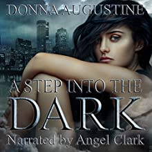 A Step into the Dark: Ollie Wit, Book 1 Audiobook by Donna Augustine Narrated by Angel Clark